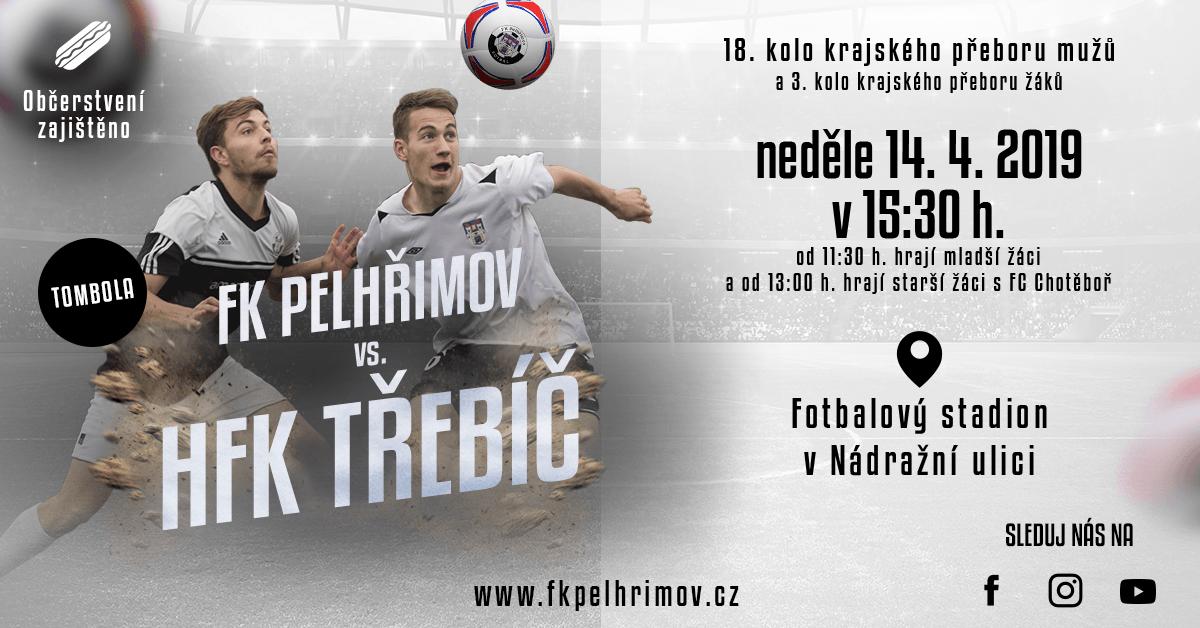 Pozvánka na utkání FK Pelhřimov – HFK Třebíč, 14. dubna 2019, krajský přebor mužů. Předzápasy obstaraly týmy žáků proti FC Chotěboř.